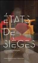 Couverture du livre « États de sièges » de Alain Fleischer aux éditions Art Lys