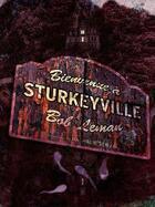 Couverture du livre « Bienvenue à Sturkeyville » de Bob Leman aux éditions Scylla