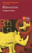 Couverture du livre « Rhinoceros d'eugene ionesco (essai et dossier) » de Emmanuel Jacquart aux éditions Gallimard
