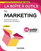 Couverture du livre « La boîte à outils ; du marketing (3e édition) » de Nathalie Van Laethem et Beatrice Durand-Megret aux éditions Dunod