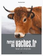 Couverture du livre « Portraits des vaches » de Mary-Gerard Vaude aux éditions Castor Et Pollux