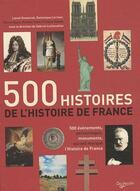 Couverture du livre « 500 histoires de l'histoire » de Gabriel Lechevallier aux éditions De Vecchi