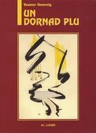 Couverture du livre « Un dornad plu » de Youenn Gwernig aux éditions Al Liamm