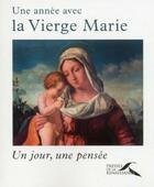 Couverture du livre « Une année avec la Vierge Marie » de Olivier Bonnassies aux éditions Presses De La Renaissance