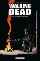 Couverture du livre « Walking dead T.29 ; la ligne blanche » de Charlie Adlard et Robert Kirkman et Stefano Gaudiano aux éditions Delcourt
