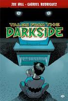 Couverture du livre « Comics tales from the darkside » de Hill/Rodriguez aux éditions Milady Graphics