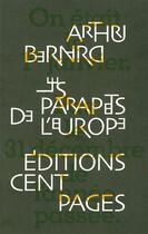 Couverture du livre « Les parapets de l'europe (1988) » de Arthur Bernard aux éditions Cent Pages