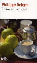 Couverture du livre « Le trottoir au soleil » de Philippe Delerm aux éditions Gallimard