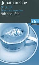 Couverture du livre « 9e et 13e / 9th and 13th, désacords imparfaits » de Jonathan Coe aux éditions Gallimard