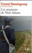 Couverture du livre « Les aventures de Nick Adams » de Ernest Hemingway aux éditions Gallimard