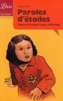 Couverture du livre « Paroles d'étoiles ; mémoires d'enfants cachés, 1939-1945 » de Collectif aux éditions J'ai Lu