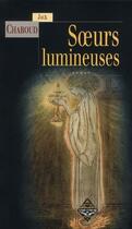 Couverture du livre « Soeurs lumineuses » de Jack Chaboud aux éditions Terre De Brume