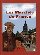 Couverture du livre « Les marchés de france » de Jacques Dufour aux éditions A A Z Patrimoine
