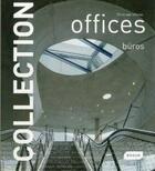 Couverture du livre « Offices » de Chris Van Uffelen aux éditions Braun