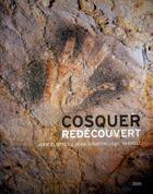 Couverture du livre « Cosquer redécouvert » de Jean Clottes et Jean Courtin et Luc Vanrell aux éditions Seuil