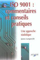 Couverture du livre « Iso 9001 commentaires et conseils pratiques » de Lamprecht aux éditions Afnor