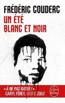 Couverture du livre « Un été blanc et noir » de Frederic Couderc aux éditions Lgf