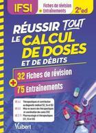 Couverture du livre « Réussir tous les calculs de doses en 30 fiches et 70 entrainements (2e édition) » de Collectif aux éditions Vuibert