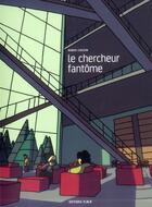 Couverture du livre « Le chercheur fantôme » de Robin Cousin aux éditions Editions Flblb