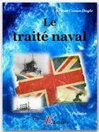 Couverture du livre « Le traité naval » de Arthur Conan Doyle aux éditions Thriller Editions