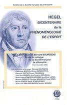 Couverture du livre « Bulletin De La Societe Francaise De Philosophie ; Hegel, Bicentenaire De La Phénoménologie De L'Esprit » de Collectif aux éditions Societe Francaise De Philosophie