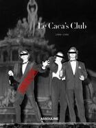 Couverture du livre « Le caca's club ; 1984-1994 ; coffret » de Frederic Beigbeder et Christophe Tison et Guillaume Rappeneau aux éditions Assouline