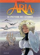 Couverture du livre « Aria T.35 ; le pouvoir des cendres » de Michel Weyland aux éditions Dupuis