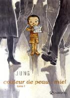 Couverture du livre « Couleur de peau : miel t.1 » de Jun Jung Sik aux éditions Soleil