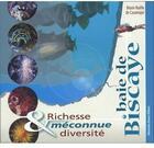 Couverture du livre « Baie de biscaye ; richesse et diversité méconnue » de Marie-Noelle De Casamajor aux éditions Surf Session