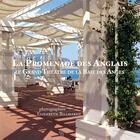 Couverture du livre « La promenade des anglais : le grand théâtre de la baie des anges » de Michel Seonnet et Elizabeth Billhardt aux éditions Photos E.b.