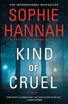 Couverture du livre « Kind of Cruel » de Sophie Hannah aux éditions Penguin Group Us