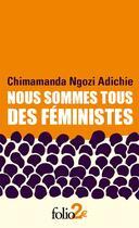 Couverture du livre « Nous sommes tous des féministes/le danger de l'histoire unique » de Chimamanda Ngozi Adichie aux éditions Gallimard
