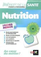 Couverture du livre « Nutrition ; en fiches mémos » de Collectif aux éditions Foucher