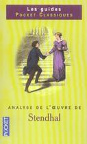 Couverture du livre « Analyse De L'Oeuvre De Stendhal » de Pierre-Louis Rey aux éditions Pocket