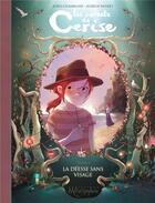 Couverture du livre « Les carnets de Cerise T.4 ; la déesse sans visage » de Joris Chamblain et Aurelie Neyret aux éditions Soleil