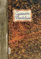 Couverture du livre « Cuisine bordelaise » de Caroline Mignot aux éditions Les Cuisinieres