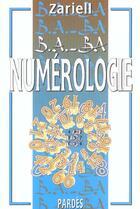 Couverture du livre « Numérologie » de Zariell aux éditions Pardes
