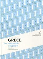 Couverture du livre « Grèce ; la nouvelle odyssée » de Adea Guillot et Francoise Arvanitis aux éditions Nevicata