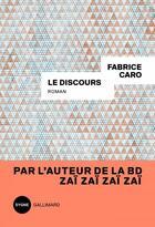 Couverture du livre « Le discours » de Fabrice Caro aux éditions Gallimard