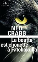 Couverture du livre « La bouffe est chouette à Fatchakulla » de Ned Crabb aux éditions Gallimard