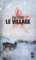 Couverture du livre « Le village » de Dan Smith aux éditions 10/18