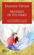 Couverture du livre « Les messages de vos anges » de Doreen Virtue aux éditions J'ai Lu
