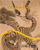 Couverture du livre « L'art de la Corée » de Pierre Cambon aux éditions Scala