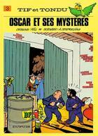Couverture du livre « Tif et Tondu T.3 ; Oscar et ses mystères » de Will et Albert Desprechins aux éditions Dupuis