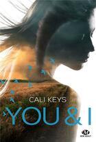 Couverture du livre « You & i » de Cali Keys aux éditions Milady