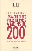 Couverture du livre « Les Meilleures Tables De Paris A Moins De 200 Francs » de Leo Fourneau aux éditions Filipacchi