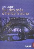Couverture du livre « Sur des prés d'herbe fraîche » de Lambert R aux éditions Le Grand Miroir