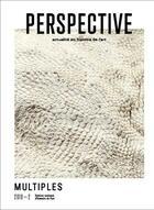 Couverture du livre « Perspective : actualite en histoire de l'art, 2019-2. multiples » de Auteurs Divers aux éditions Inha