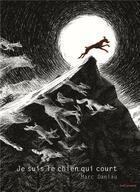 Couverture du livre « Je suis le chien qui court » de Marc Daniau aux éditions Seuil Jeunesse