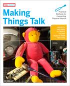 Couverture du livre « Making things talk » de Tom Igoe aux éditions O'reilly Media
